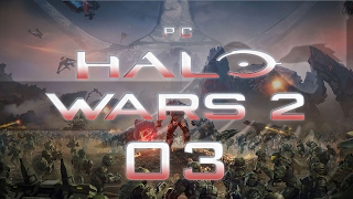 Halo Wars 2 PC #03 ASCENSION - Gameplay / Let