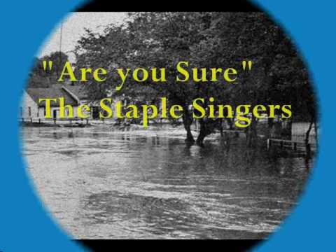 "Staple Singers-**""Are you Sure""-1972"