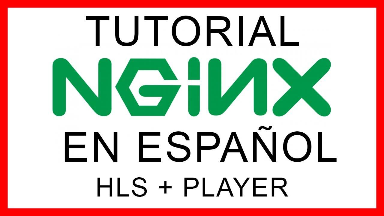 NGINX | Servidor HLS y Player muy sencillo  - DanielCantó