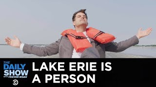 The Fight to Turn Lake Erie Into a Person | The Daily Show