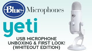 Blue Yeti White USB Microphone Unboxing & First Look! (Whiteout Edition)