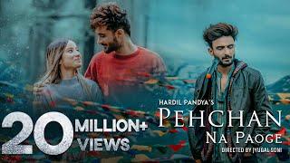 Pehchan Na Paoge | Hardil Pandya | Anicka | Youngveer | Anmol D. | Official Music Video 2021