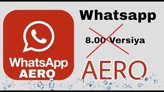 Whatsapp Aero və Özəllikləri