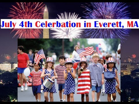 Independence Day Celebration in Everett, MA