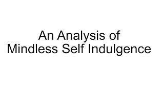 An Analysis of Mindless Self Indulgence