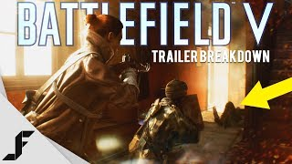 Battlefield V Trailer Breakdown