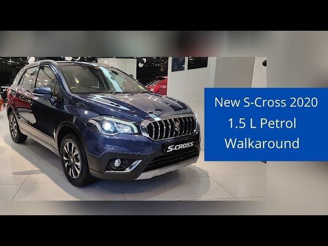 2020 S-Cross Petrol 1.5L BS6 - Complete Walkaround   Mumbai