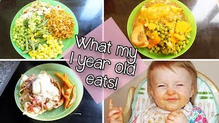 WHAT MY 1 YEAR OLD EATS | TODDLER MEAL IDEAS