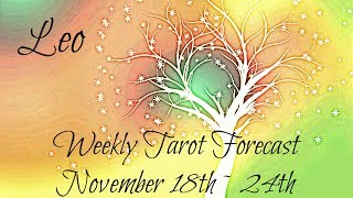 Leo ~ Believe in the magic! ~ Weekly Tarotscope Nov 18th - 24th