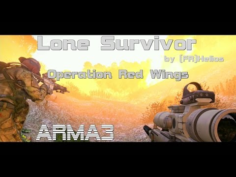 ARMA 3 (SP) Lone Survivor Operation Red Wings by [FR]Helios -gameplay-