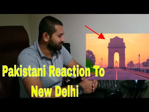 Pakistani Reaction| New Delhi | Capital of India | City in India