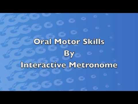 Speech therapy oral motor skills by interactive metronome for Oral motor speech therapy
