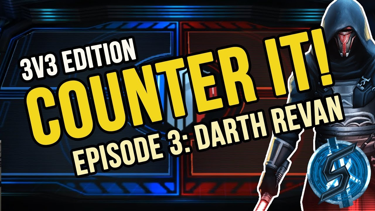 3v3 GA - How to beat Darth Revan | Counter It! Episode 3