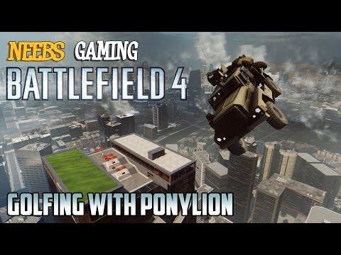Battlefield 4: Golfing with Ponylion