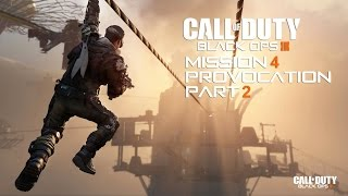 Call of Duty Black Ops 3 Gameplay Walkthrough Mission 4 Provocation Part 2