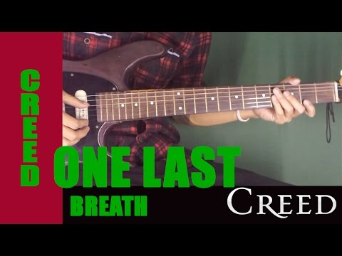 How To Play Creed One Last Breath Guitar Lesson Tab Youtube