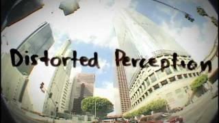 """Distorted Perception"" Trailer"
