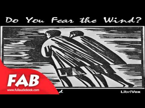 Do You Fear the Wind? Full Audiobook by Hamlin GARLAND by Poetry Fiction Audiobook