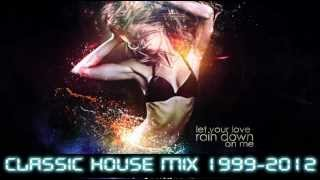 House Classic Mix 1999-2004 HD DSJ MIX.