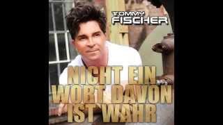 Tommy Fischer - Nicht ein Wort davon ist wahr - Promotion Hörprobe