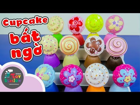 Mở 12 bánh Cupcake bất ngờ Mini Cupcake Surprise ToyStation 240