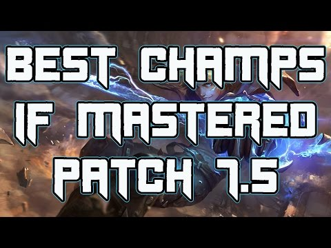 Best Champions If Mastered For 7.5 | Most Played Champions In Challenger