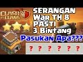 Cara 3 Bintang Dalam Clan War TH 8 - Clash Of Clans Indonesia