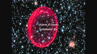 HD 1080p Universe of Dreams Relaxation Music composed by Nathaniel Zhu