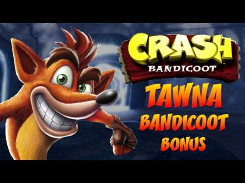Crash Bandicoot N. Sane Trilogy: Crash 1 - Tawna Bandicoot [Bonus] OST