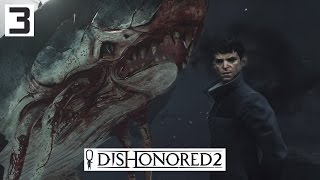 Dishonored 2 Gameplay Part 3 - The Void - Lets Play Walkthrough Stealth PC