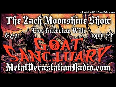 Goat Sanctuary - Interview 2021 - The Zach Moonshine Show
