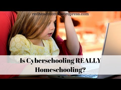 Is Cyberschooling REALLY Homeschooling?