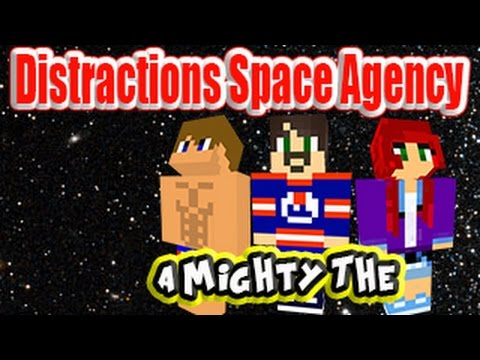 Distractions Space Agency Episode 21 A Mighty The