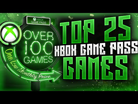 Top 25 Xbox Game Pass Games