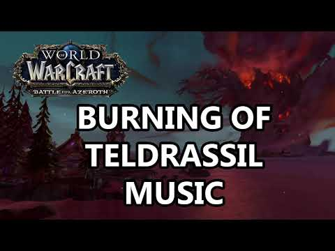 Burning of Teldrassil Music -  Battle for Azeroth Music