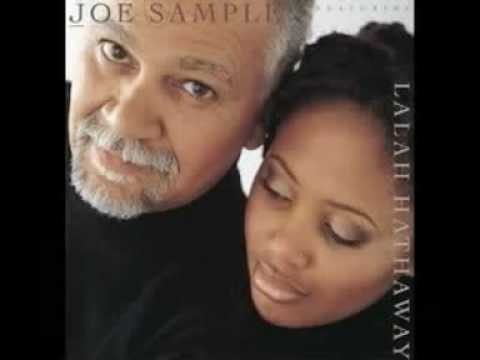 Joe Sample & Lalah Hathaway - Street Life