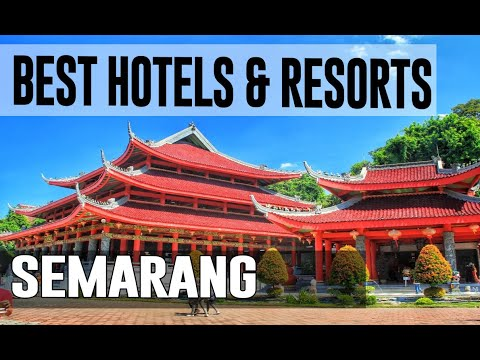 Best Hotels and Resorts in Semarang, Indonesia