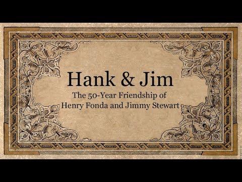 HANK & JIM: The 50-Year Friendship of Henry Fonda & James Stewart
