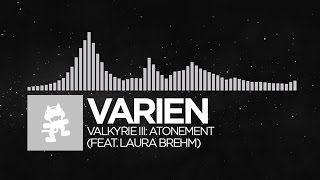 [Electronic] - Varien - Valkyrie III: Atonement (feat. Laura Brehm) [Monstercat Release]