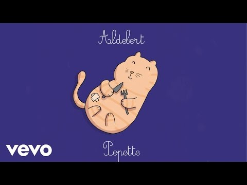 Aldebert - Pépette [Video Lyrics]