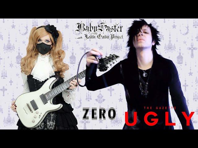 【the GazettE】 - 「UGLY」 VOCAL + GUITAR COVER † BabySaster & ZERO
