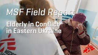 Aiding the Elderly Caught in Conflict in Ukraine