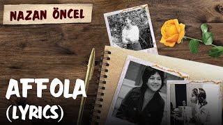 Nazan Öncel - Affola (Lyrics | Şarkı Sözleri) Resimi