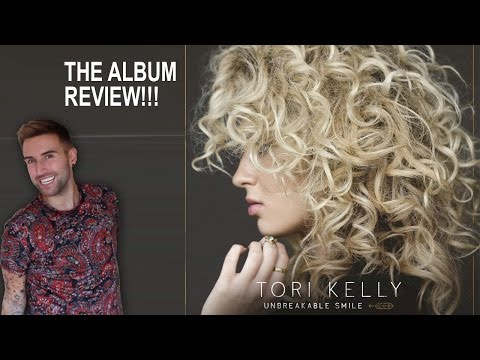 Tori Kelly - UNBREAKABLE SMILE - Deluxe Edition Track By Track Album Review & Singing!!!