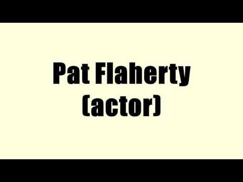 Pat Flaherty (actor)