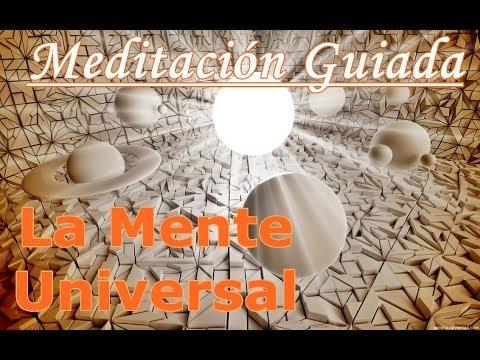 Meditación Guiada con la Mente Universal