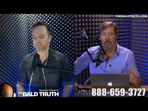 Spencer Kobren's The Bald Truth Ep. 140 - Hair Transplants 101 - Go With Your Gut