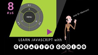 VID 26 - Learn JavaScript with Creative Coding - fun, colorful and free!