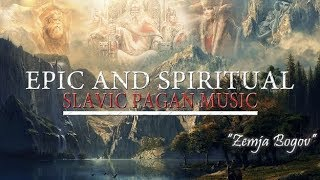 Epic Spiritual Slavic Pagan Music | Land Of The Gods