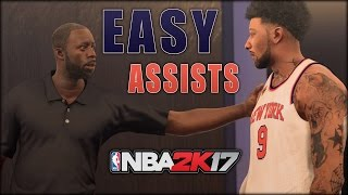 NBA 2K17 HOW TO GET ASSISTS EASILY